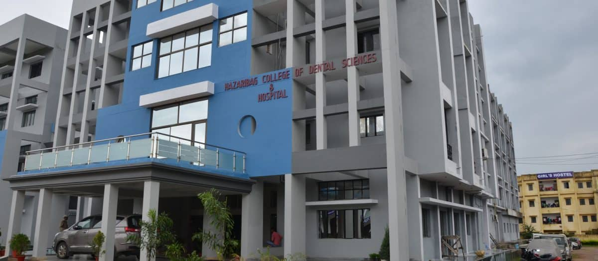 HAZARIBAG COLLEGE OF DENTAL SCIENCES AND HOSPITAL – (HCDSH), HAZARIBAGH