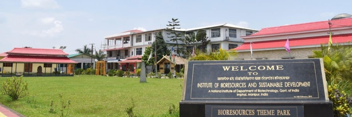 INSTITUTE OF BIORESOURCES AND SUSTAINABLE DEVELOPMENT – (IBSD), IMPHAL