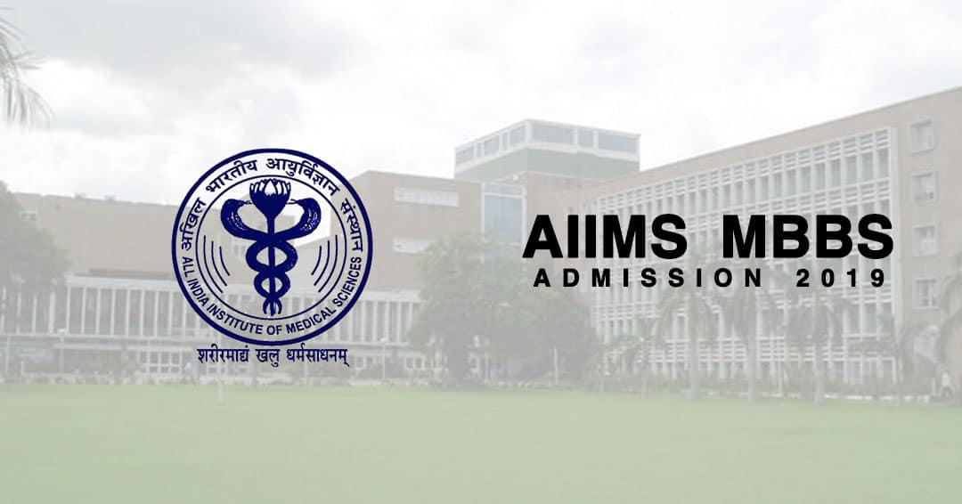 AIIMS MBBS Admission 2019: Final registration started