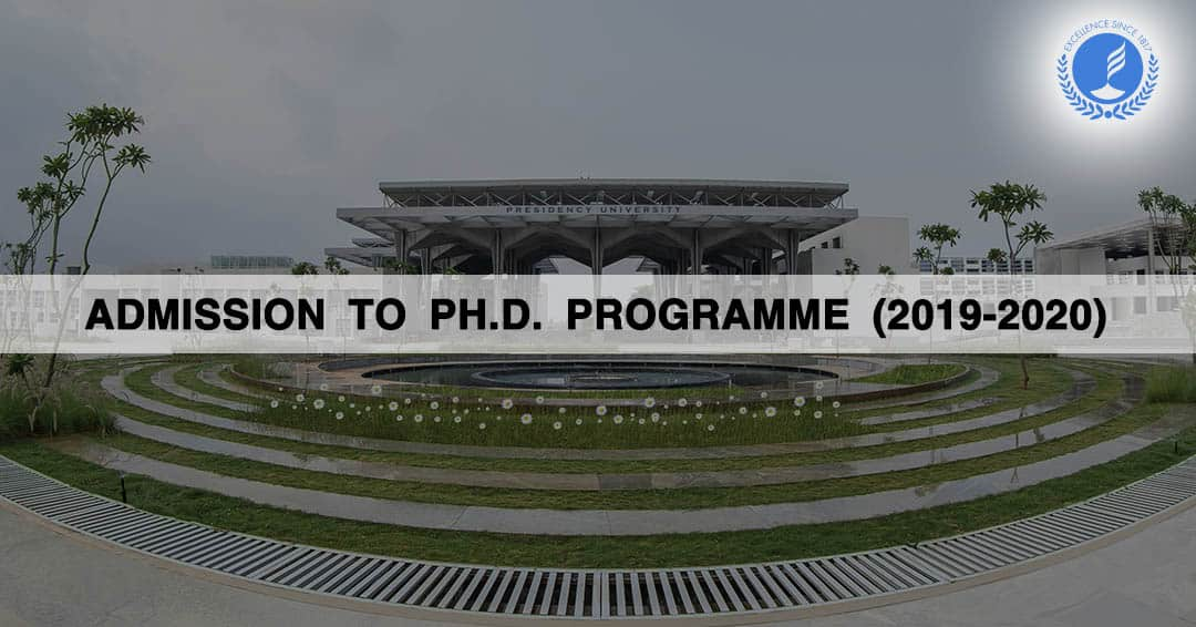 Admission to Ph.D. Programme (2019-2020) at Presidency University