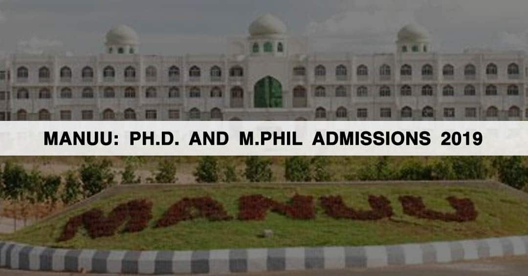 Maulana Azad National Urdu University (MANUU): Ph.D. and M.Phil Admissions 2019