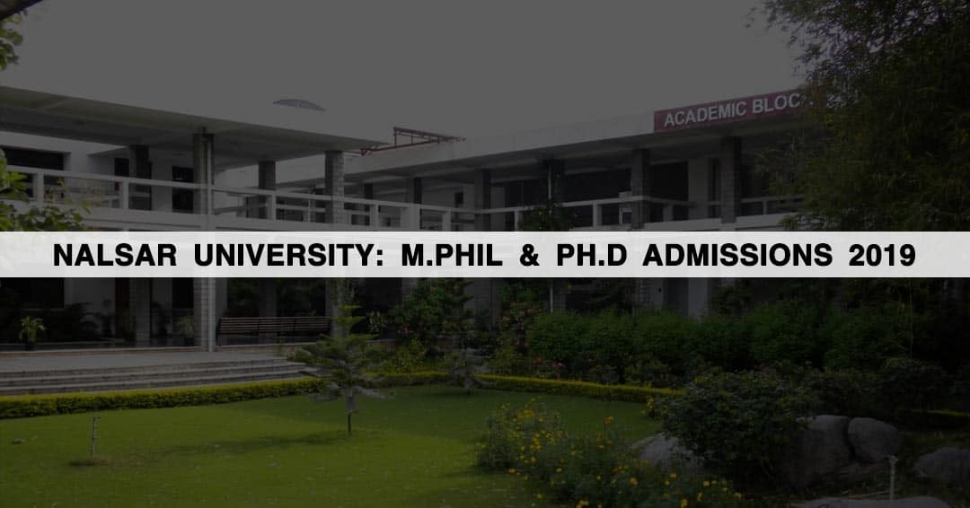 NALSAR University: M.Phil & Ph.D Admissions 2019