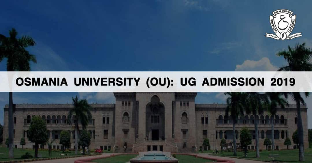 Osmania University (OU): UG Admission 2019