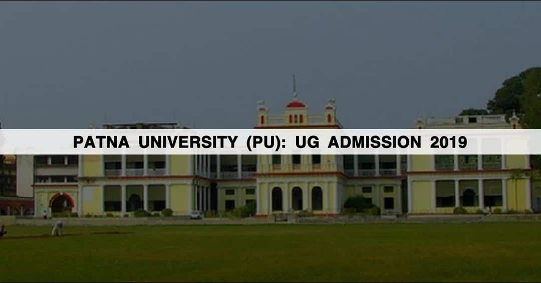 Patna University (PU): UG Admission 2019