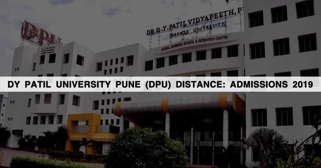 DY Patil University Pune (DPU) Distance: Admissions 2019