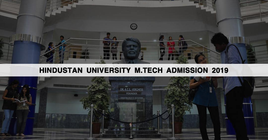 Hindustan University M.Tech Admission 2019