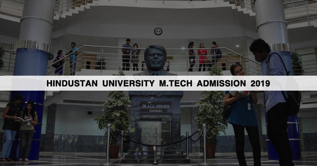 Hindustan University M.Tech Admission 2019