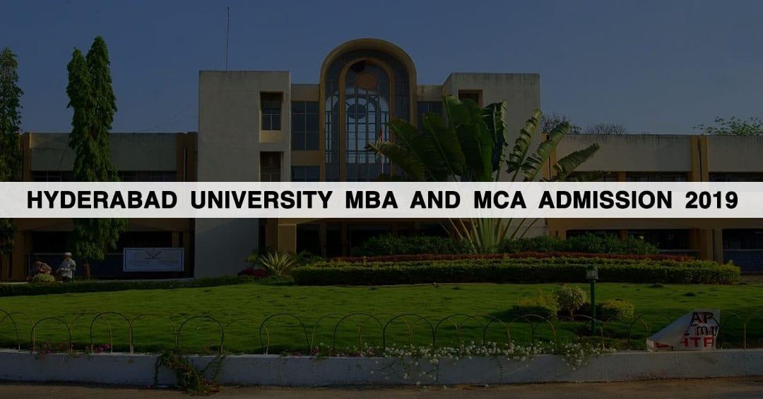 Hyderabad University (UOH) MBA and MCA Admission 2019