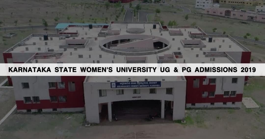 Karnataka State Women's University (KSWU) UG & PG Admissions 2019